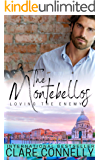 Loving the Enemy (The Montebellos Book 3)