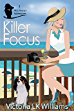 Killer Focus (Mrs. Avery's Adventures Book 1)