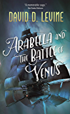 Arabella and the Battle of Venus (The Adventures of Arabella Ashby Book 2)