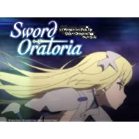 Sword Oratoria: Is it Wrong to Try to Pick Up Girls in a Dungeon? On the Side -...