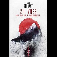 24 vues du Mont Fuji, par Hokusai (Une heure lumière t. 10) (French Edition)