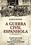 A Guerra Civil Espanhola