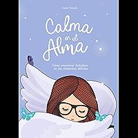 Calma en el alma (Spanish Edition)