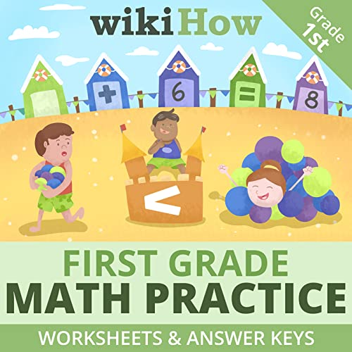 Practice Essential Math Concepts For Your First Grade Student. Try These  Worksheets And Answer Keys From WikiHow, The World's Most Trusted How-to  Site. This Download Features Practice Sheets And Answer Keys For: •  Comparing Numbers • Finding Place Value