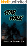 Star Walk (A Lacey Fitzpatrick and Sam Firecloud Mystery Book 3)