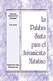 La Palabra Santa para el Avivamiento Matutino - Estudio de cristalización de Ezequiel, Tomo 4 (Spanish Edition)
