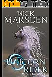 The Unicorn Rider: The Never-Born, Volume 2