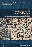 Empowerment und Exklusion: Zur Kritik der Mechanismen gesellschaftlicher Ausgrenzung (Dialektik der Be-Hinderung)