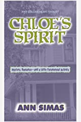 CHLOE'S SPIRIT Kindle Edition