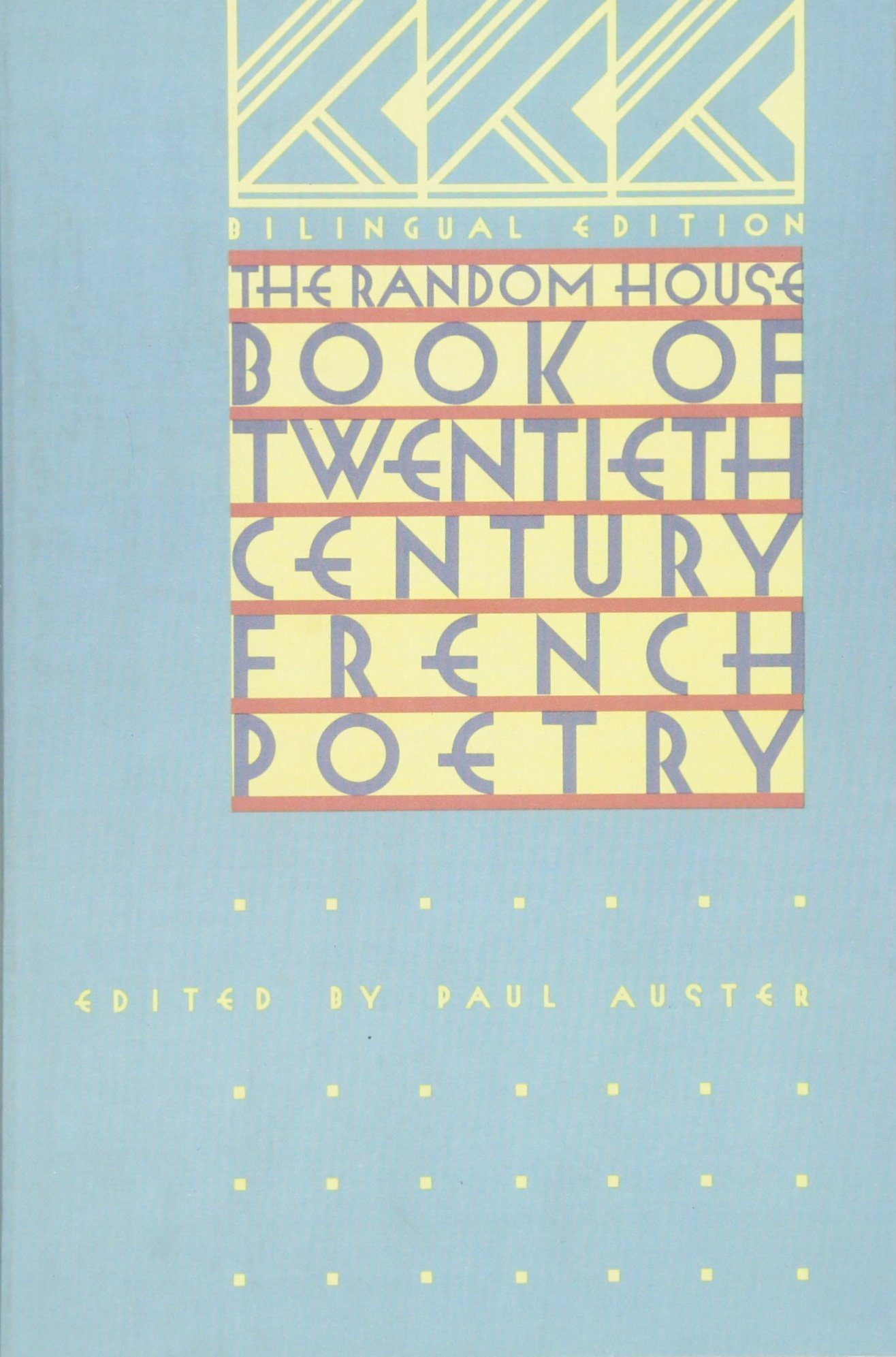 The Random House Book Of 20th Century French Poetry: Bilingual Edition:  Paul Auster: 9780394717487: Amazon: Books