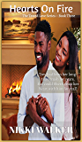 Hearts On Fire  Book 3 (Tested Love Series)