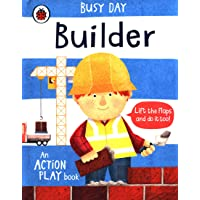 Busy Day: Builder: An action play book