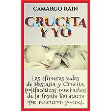 Crucita y yo: Una novela de mujeres (Spanish Edition) Dec 22, 2016