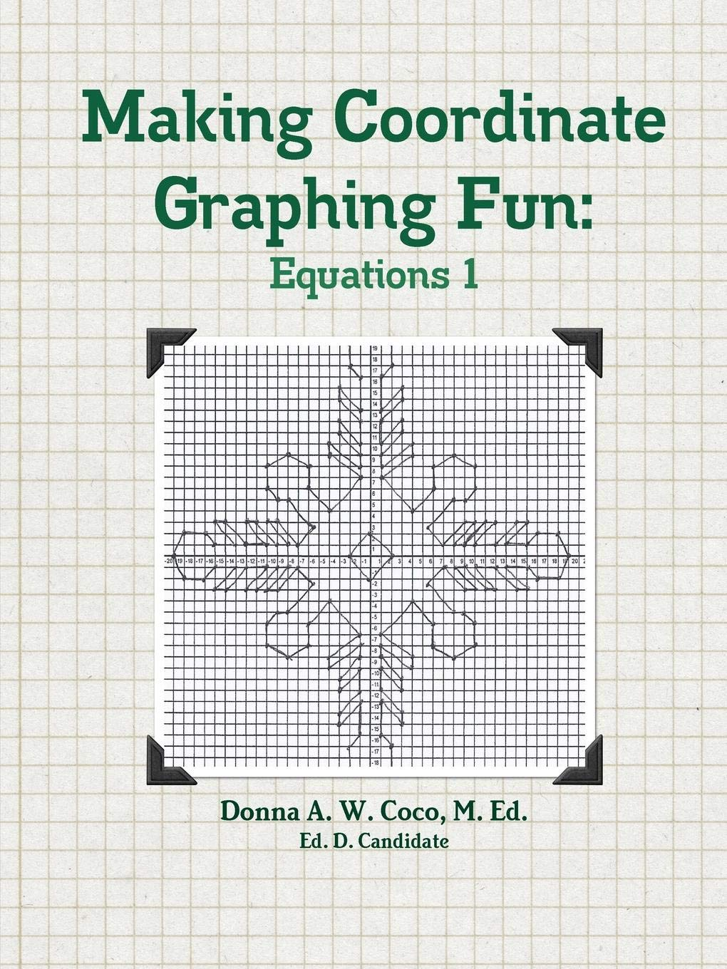 Making Coordinate Graphing Fun: Equations 1: Amazon.es: Coco ...