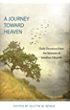 A Journey Toward Heaven: Daily Devotions from the Sermons of Jonathan Edwards