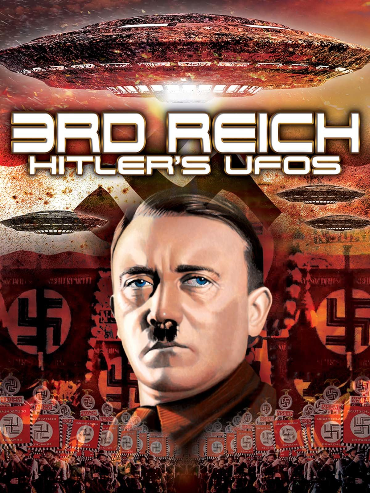 3rd Reich: Hitler's UFOs on Amazon Prime Video UK