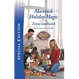 Maverick Holiday Magic (Montana Mavericks: Six Brides for Six Brothers Book 2725)