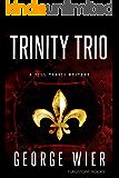 Trinity Trio (The Bill Travis Mysteries Book 14)