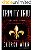 Trinity Trio (The Bill Travis Mysteries Book 14)