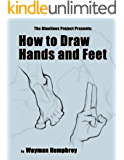 How to Draw Hands and Feet (English Edition)