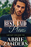 Best Laid Plans: Sanctuary, Book Two