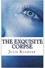 The Exquisite Corpse Kindle Edition