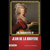 """The """"Characters"""" of Jean de La Bruyère"""