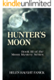 Hunter's Moon (Moon Mystery Series Book 3)