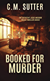 Booked For Murder: A Gripping Crime Thriller (The Detective Jesse McCord Police Thriller Series Book 5)