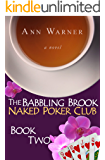 The Babbling Brook Naked Poker Club - Book Two