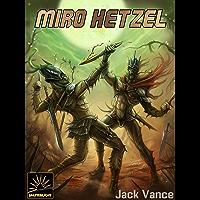 Miro Hetzel (Het Verzameld Werk van Jack Vance Book 50)