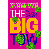 The Big Tow: An Unlikely Romance book cover