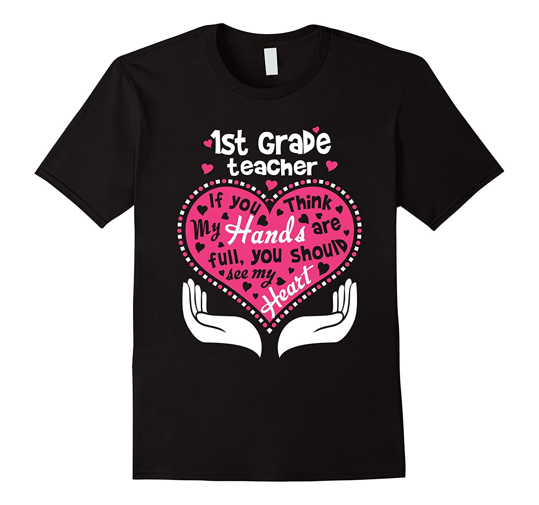 1st Grade Teacher Full Heart T Shirt-RT
