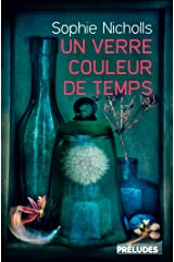Un verre couleur de temps (LGF PRELUDES LI) (French Edition) Kindle Edition