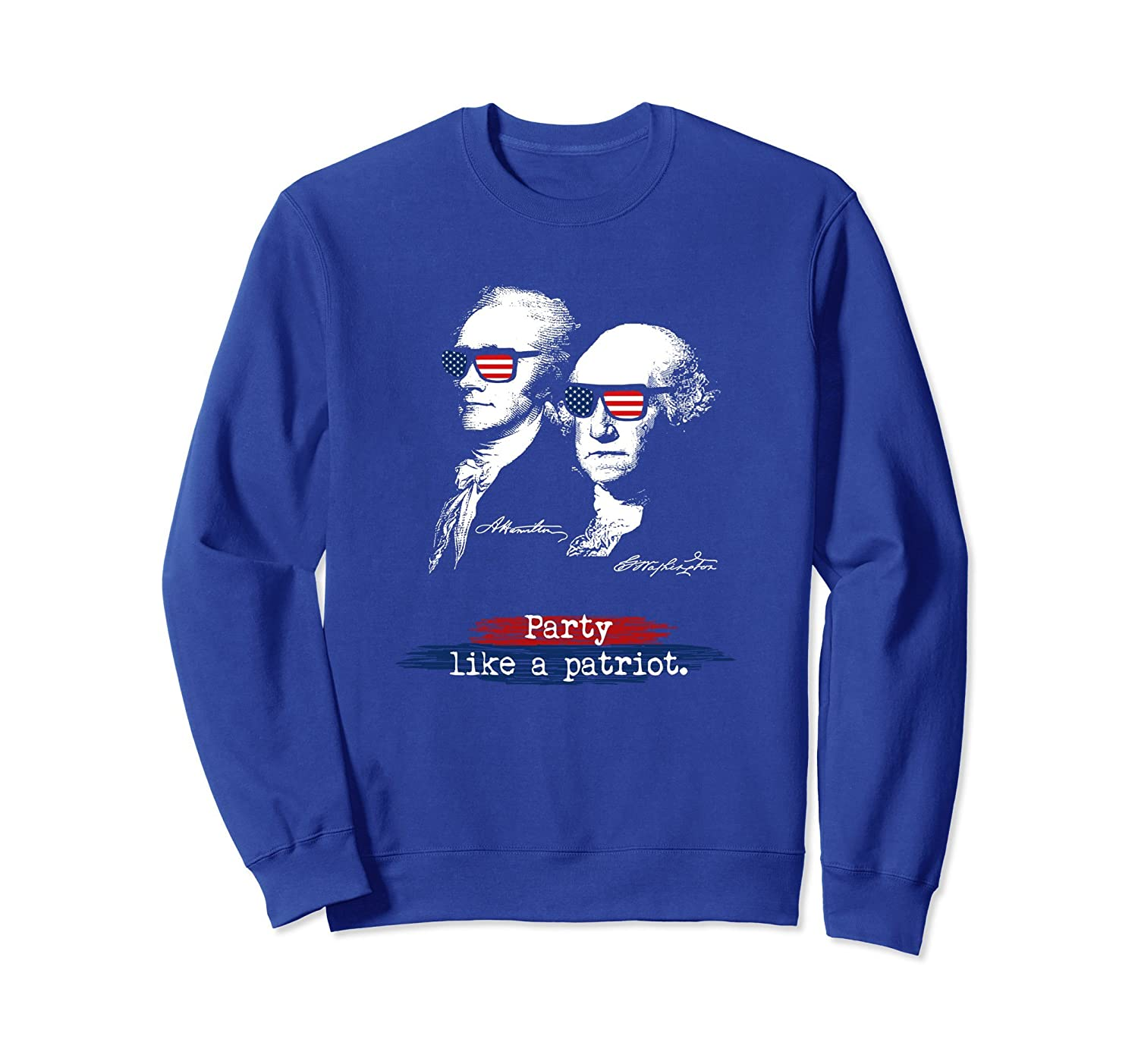 4th Of July Independence Day Party Like A Patriot Sweatshirt-anz
