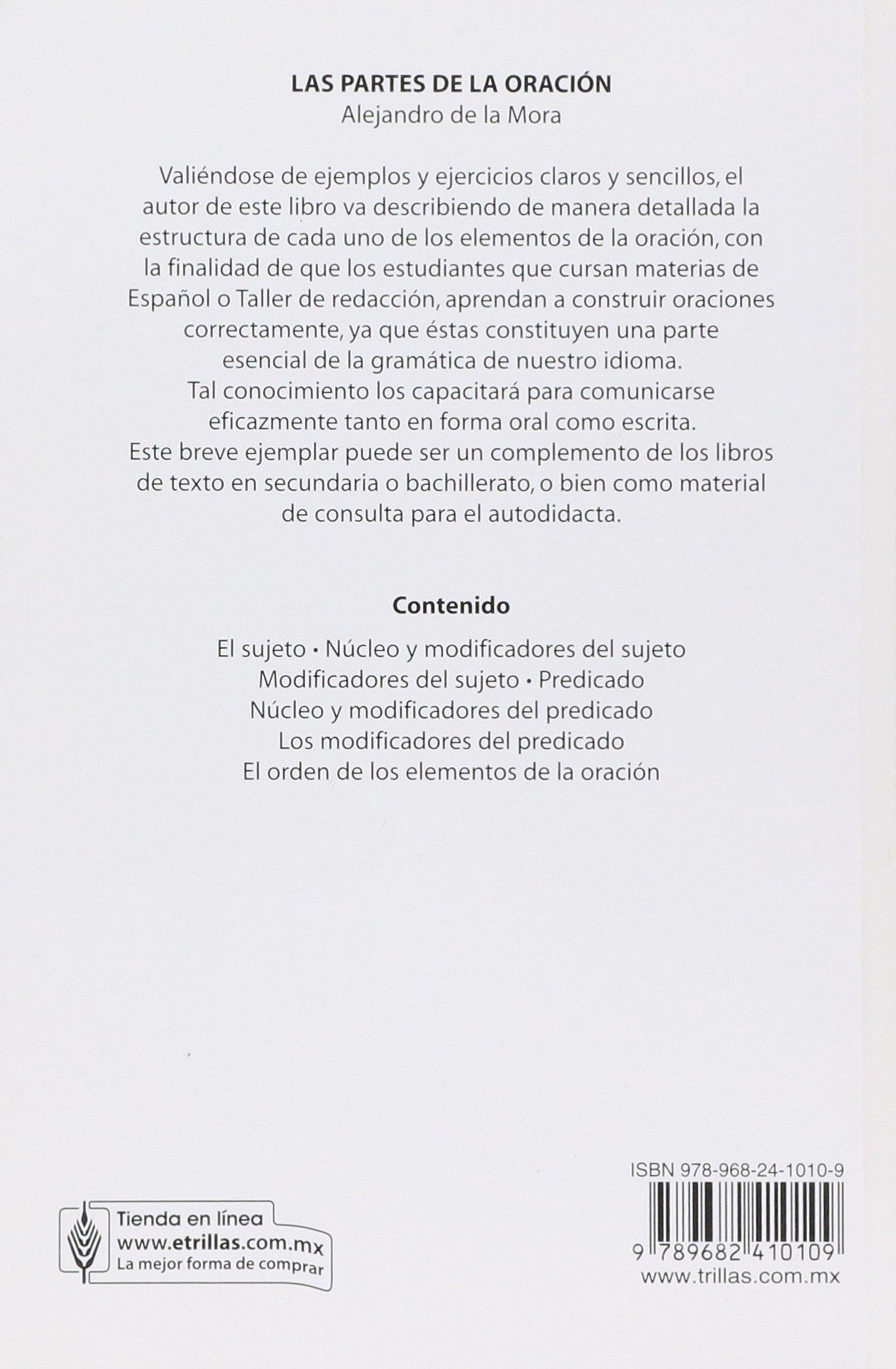 Las Partes De La Oracion: ALEJANDRO DE LA MORA: 9789682410109: Amazon.com: Books