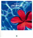 LINO MAKANI(リノマカニ) 高山求写真集―Bright Breeze in Hawaii―ハワイの輝く風