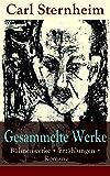 Gesammelte Werke: Bühnenwerke + Erzählungen