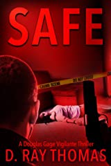 SAFE: A Douglas Gage Vigilante Thriller Novella (Take It Back Book 3) Kindle Edition