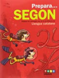 Prepara... Segon. Llengua catalana (Quaderns estiu) - 9788441230149