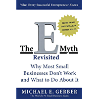 The E-Myth Revisited: Why Most Small Businesses Don't Work and What to Do About It (English Edition)