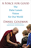 A Force for Good: The Dalai Lama's Vision for Our World