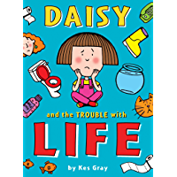 Daisy and the Trouble with Life (Daisy Fiction Book 12)