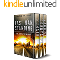 The Last Man Standing Complete Series Box Set (Books 1-3): A Zombie Apocalypse Thriller