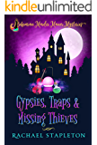 Gypsies, Traps & Missing Thieves: Bohemian Murder Manor Mysteries (Bohemian Lake Book 5)