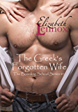 The Greek's Forgotten Wife (The Boarding School Series Book 1)