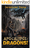 Apocalypse: Dragons!