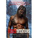 Fierce Intentions: Shifters of Darkness Falls Book 2