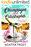 Champagne and Catastrophes (Peridale Cafe Cozy Mystery Book 14) (English Edition)