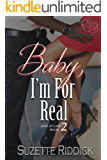 Baby, I'm For Real (Love At Last Series Book 2)